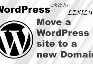 Transfer WordPress site to new host or domain