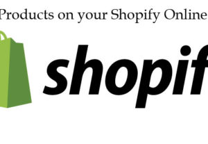 Add 20 product to your SHOPIFY website